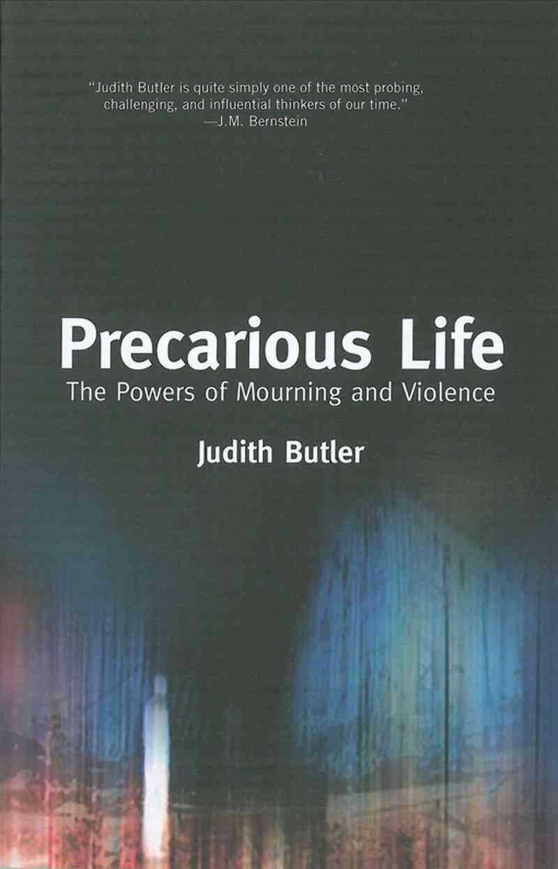 Precarious Life By Butler, Judith